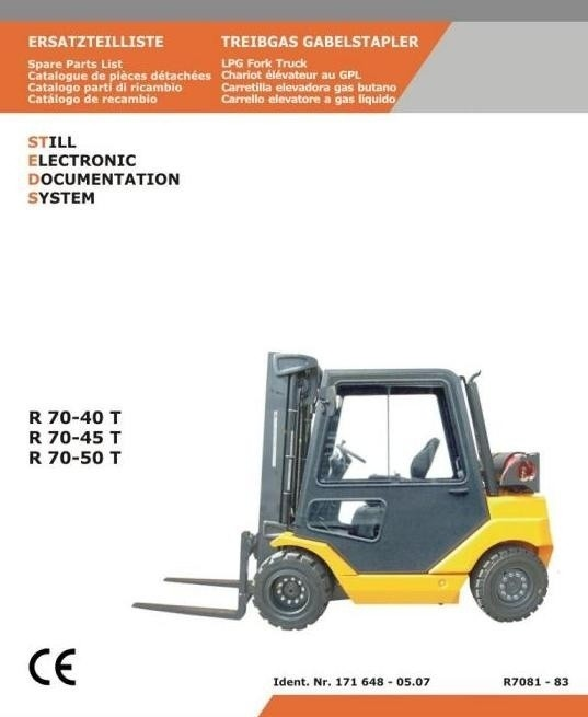 Still LPG Fork Truck Type R70-40T, R70-45T, R70-50T: R7081, R7082, R7083 Parts Manual