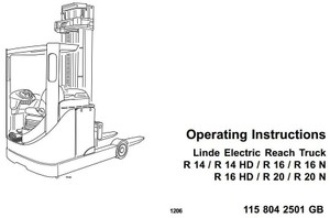 Linde Electric Reach Truck Type 115: R14, R14HD, R16, R16HD, R16N, R20, R20N Operating Instructions