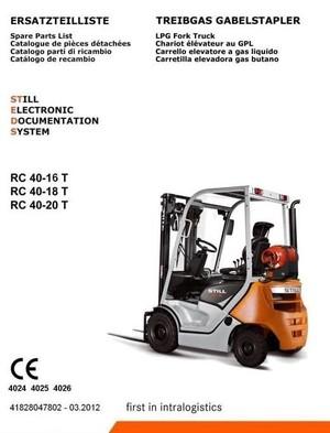 Still LPG Forklift Truck RC40-16T, RC40-18T, RC40-20T: 4024, 4025, 4026 Parts Manual