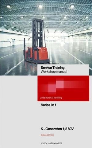 Linde Truck Type 011 Generation 1,2: Model K 80V Service Training (Workshop) Manual