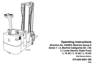 Linde Pallet Truck Type 375: L10AC Ex, L12AC Ex, L16AC Ex Operating and Maintenance Manual