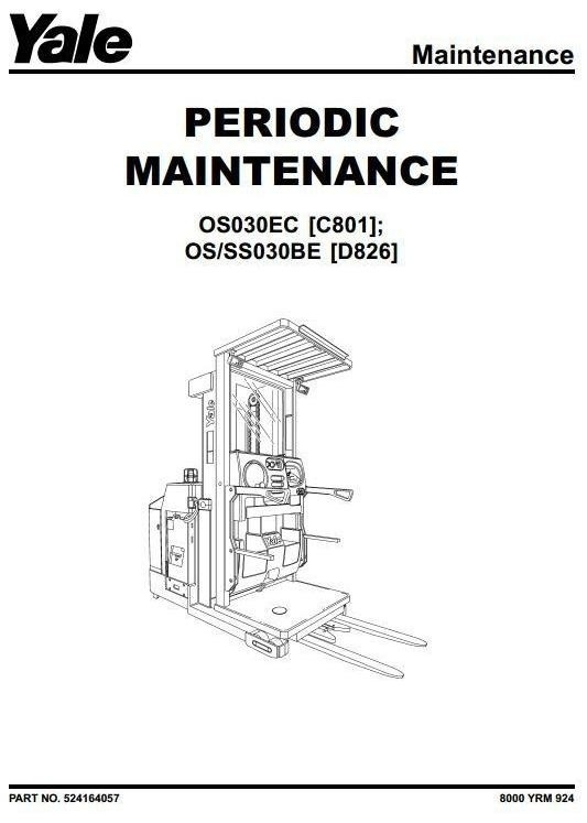 Yale Order Selector OS030BE [D826], OS030EC [C801], SS030BE [D826] Workshop Service Manual