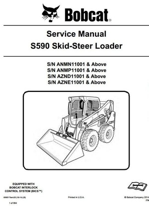 Bobcat Skid Steer Loader S590: S/N ANMN/ANMP/AZND/AZNE 11001 & Up Workshop Service Manual