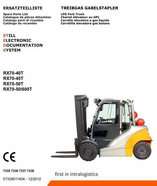 Still LPG Forklift Truck RX70-40T, RX70-45T, RX70-50T: 7335, 7336, 7337, 7338 Parts Manual