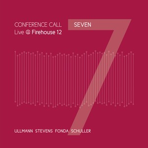 MW905 Seven / Live at Firehouse 12 by Conference Call (double album)