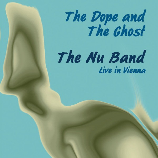 MW788 The Nu Band - The Dope and The Ghost
