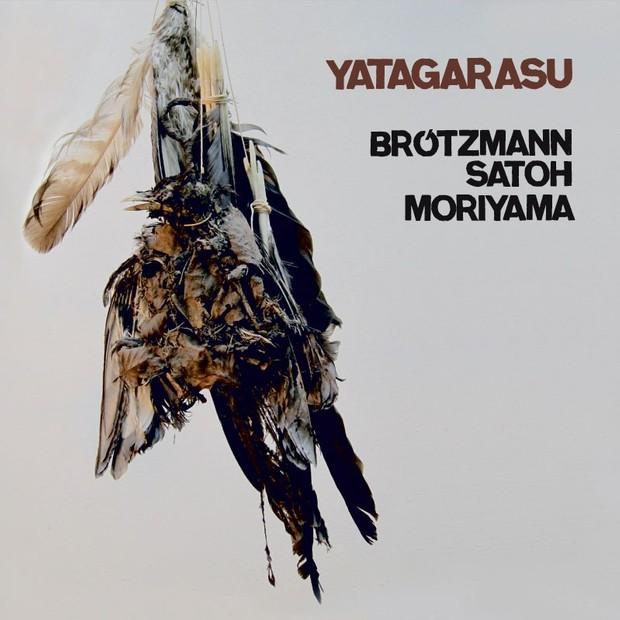 MW894  Yatagarasu by Peter Brotzmann / Takeo Moriyama / Masahiko Satoh