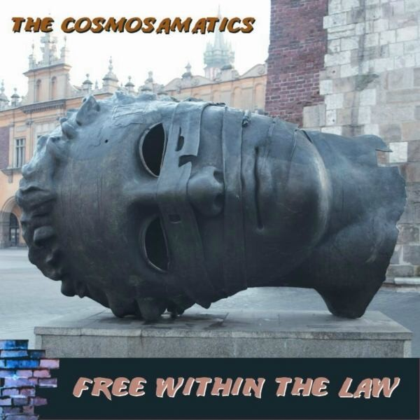 MW792 The Cosmosamatics - Free Within The Law