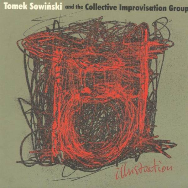 MW976 Tomek Sowińskii and the Collective Improvisation Group - Illustration