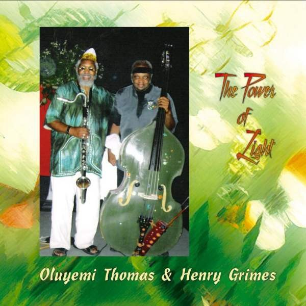 MW787 Oluyemi Thomas, Henry Grimes - The Power of Light