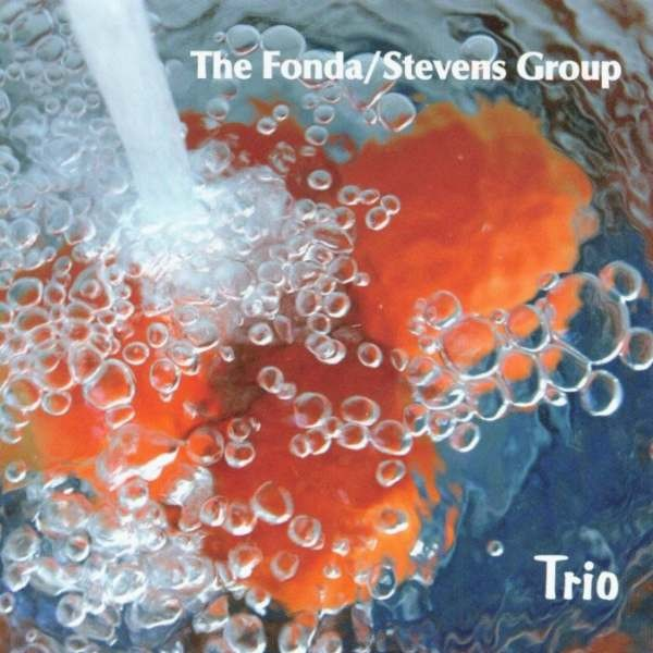 MW781 The Fonda / Stevens Group - Trio
