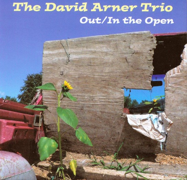 MW812  The David Arner Trio - Out/In the Open