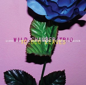 MW880 10.000 Leaves by Wild Chamber Trio
