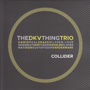 MW930 DKV Trio / The Thing - Collider