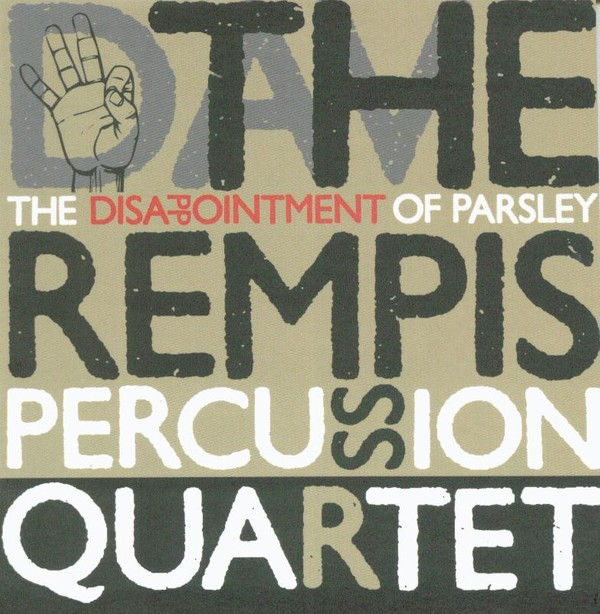 MW811 The Rempis Percussion Quartet - The Disappointment of Parsley