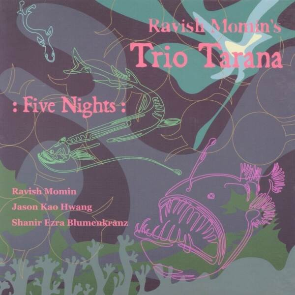 MW770 Ravish Momin's Trio Tarana - Five Nights