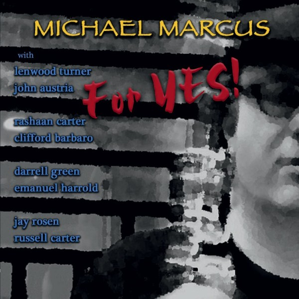 MW848 Michael Marcus - For Yes!