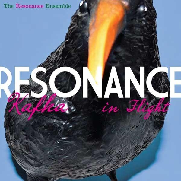 MW860 Kafka In Flight - The Resonance Ensemble