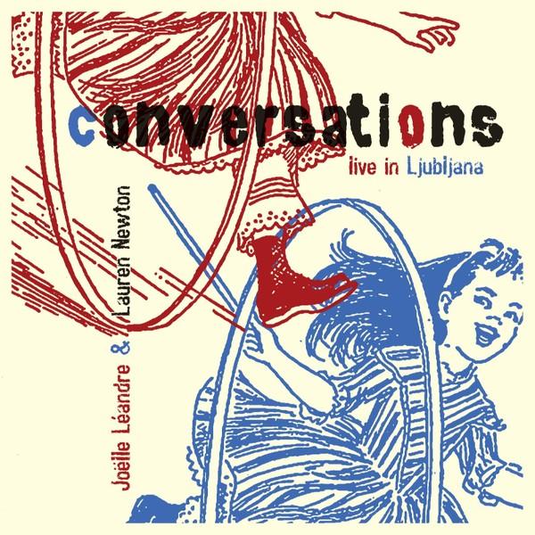 MW892  Conversations live in Ljubljana by Joelle Leandre / Lauren Newton
