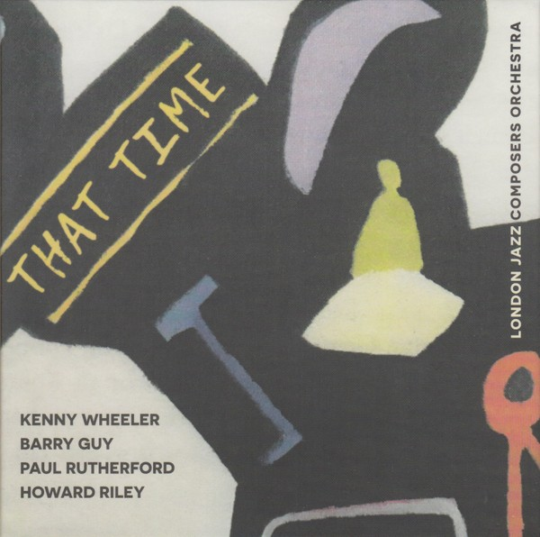 MW1001 London Jazz Composers Orchestra - That Time