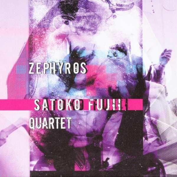MW752 Satoko Fujii Quartet - Zephyros