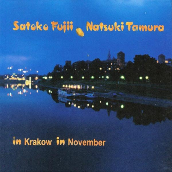 MW774 Satoko Fujii, Natsuki Tamura - In Krakow, In November