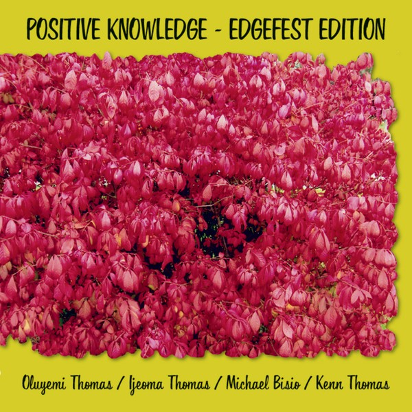 MW835 Oluyemi Thomas - Positive Knowledge - Edgefest Edition