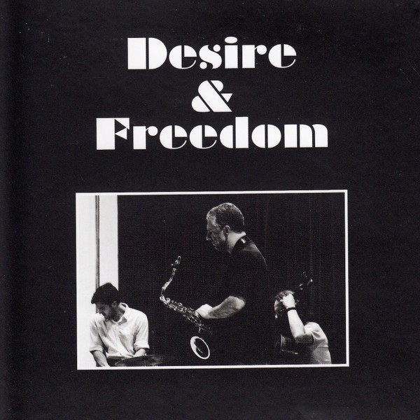MW946 Desire & Freedom by Motion Trio