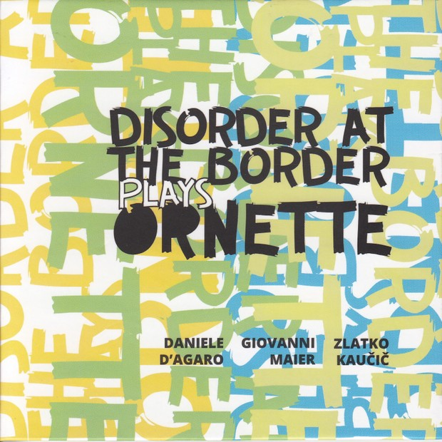 MW943 Disorder at the Border plays Ornette