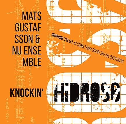 MW924 Hidros 6 – Knocking´ by Mats Gustafsson & NU ensemble