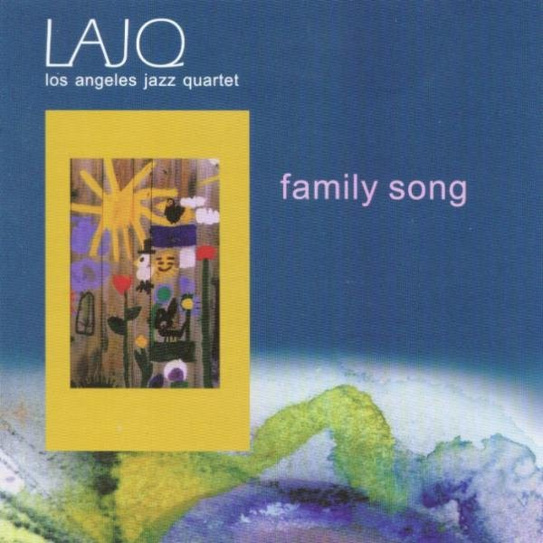 MW705 Los Angeles Jazz Quartet - Family Song