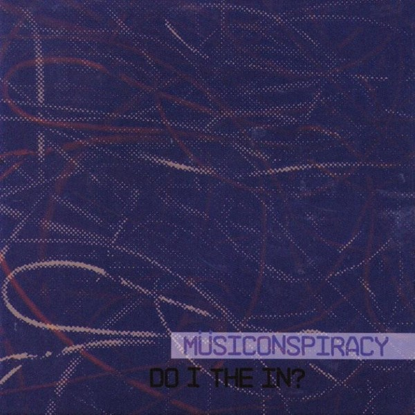 MW801 Do I The In? by musiConspiracy