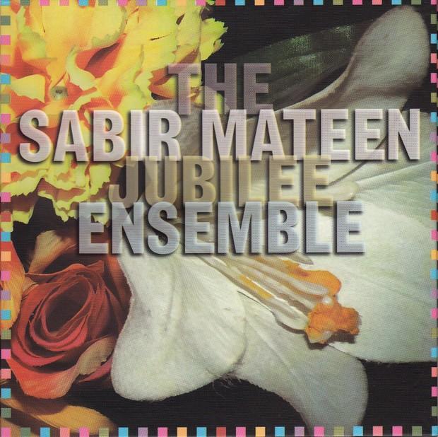 MW862 The Sabir Mateen Jubilee Ensemble