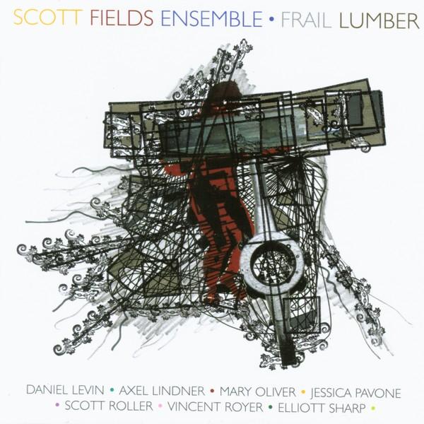 MW858 Frail Lumber - Scott Fields Ensemble