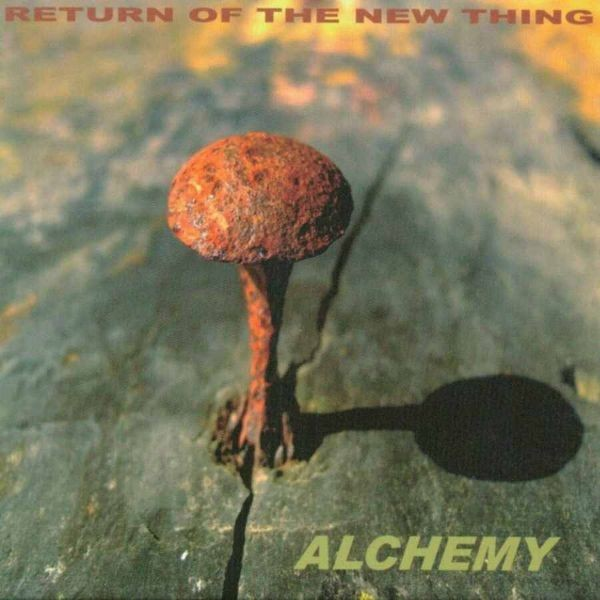 MW796 Return of the New Thing - Alchemy