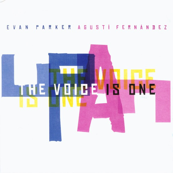 MW878 The Voice is One - Evan Parker / Agustí Fernández