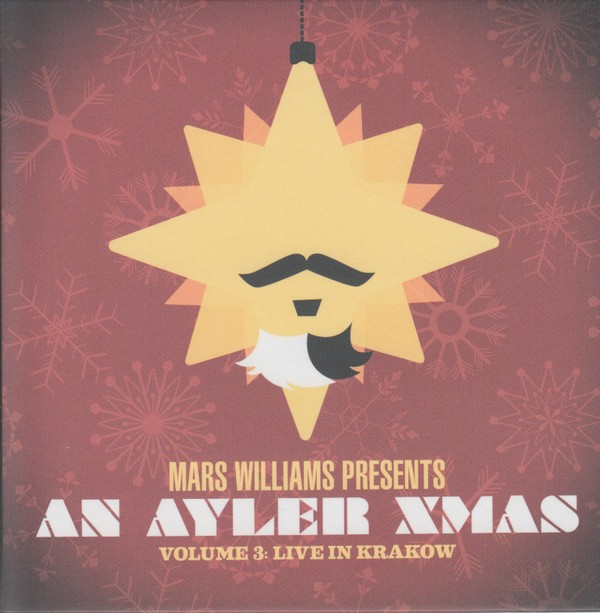 MW996 Mars Williams Presents: An Ayler Xmas Vol.3 Live in Krakow