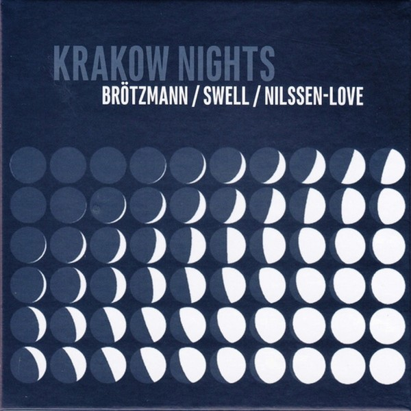 MW937 Krakow Nights by Peter Brötzmann / Steve Swell / Paal Nilssen-Love