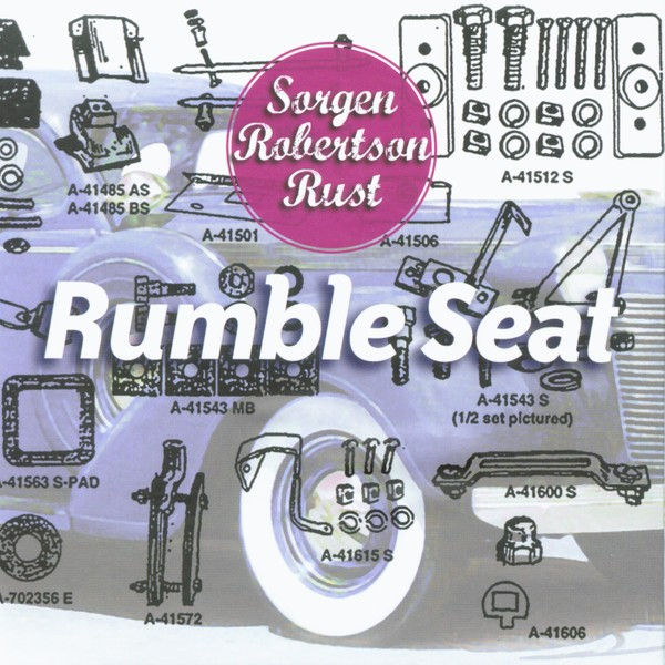 MW866 Rumble Seat - Harvey Sorgen / Herb Robertson / Steve Rust