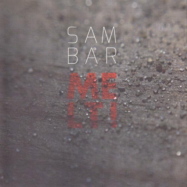 MW899 Melt! by Sam Bar