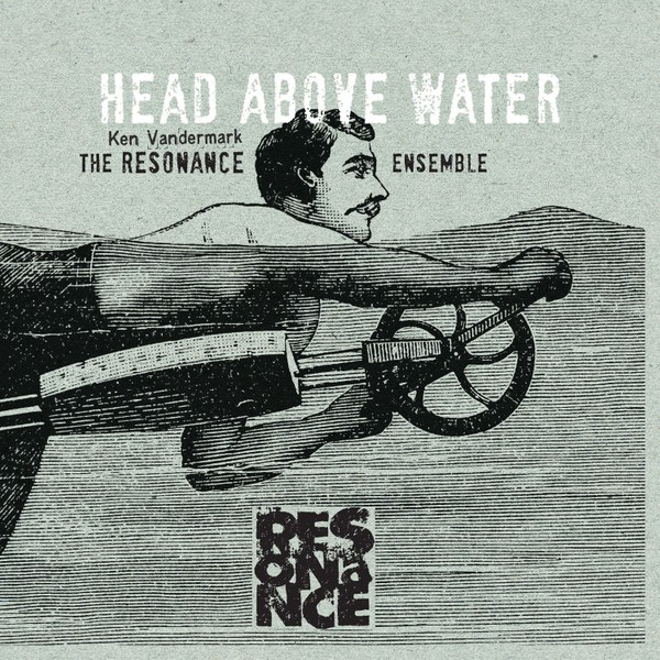 MW910 Head Above Water, Feet Out of The Fire by The Resonance Ensemble (double album)