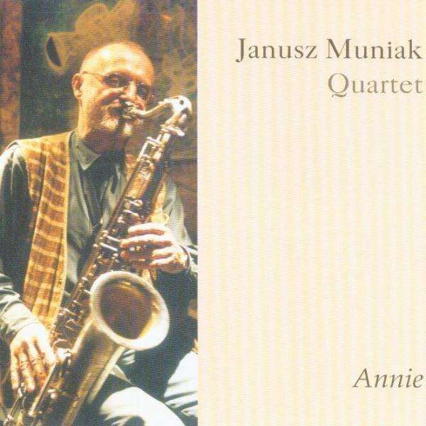 MW746 Janusz Muniak Quartet - Annie