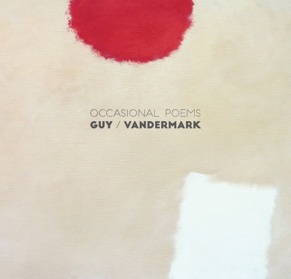 MW931 Ken Vandermark / Barry Guy - Occasional Poems (double album)