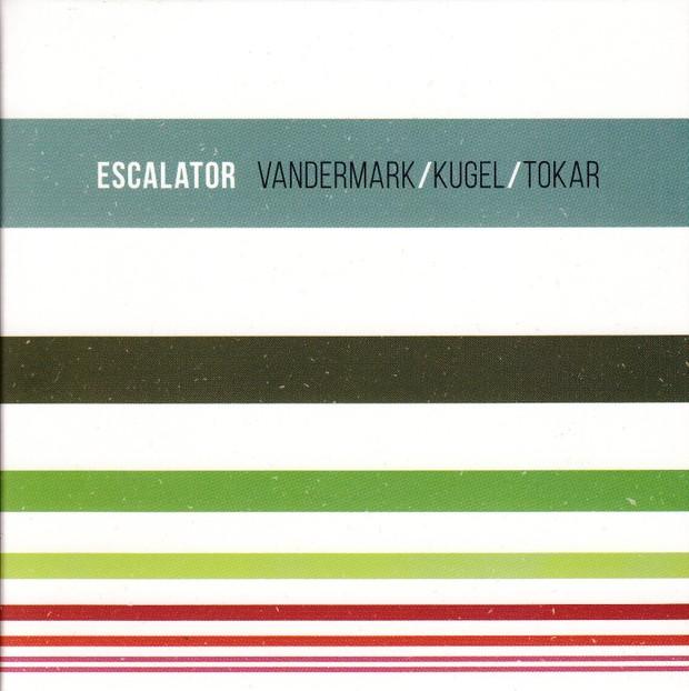 MW963 Escalator by Ken Vandermark, Klaus Kugel, Mark Tokar