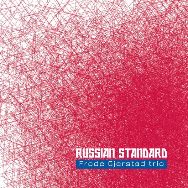 MW913 Russian Standard by Frode Gjerstad Trio