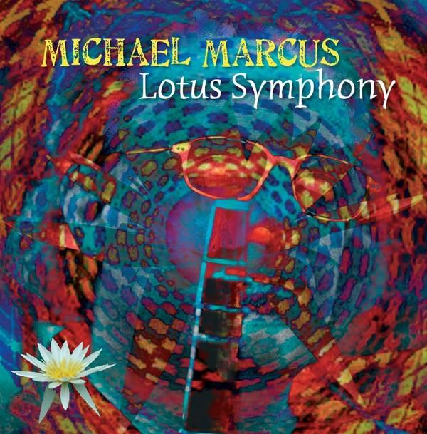 MW807 Michael Marcus - Lotus Symphony