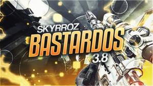 BASTARDOS 3.8 (Project file /CC + Clips & Cines)