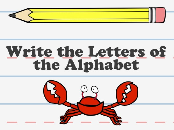 Write the Letters of the Alphabet (Video Series)