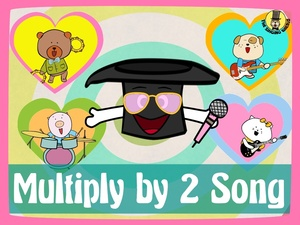 Multiply by 2 Song Video (mp4)