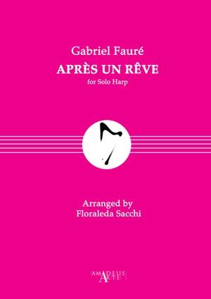 Gabriel Fauré: Après un rêve Op. 7, No. 1 for harp